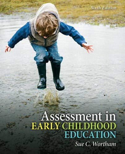 Test Bank For Assessment in Early Childhood Education (6th Edition) 6th Edition