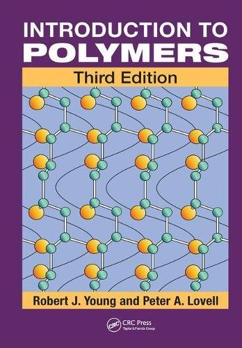 Test Bank For Introduction to Polymers 3rd Edition