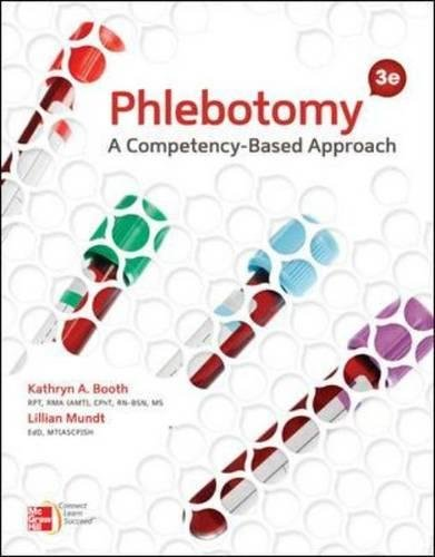 Test Bank For Phlebotomy: A Competency-Based Approach, 3rd Edition 3rd Edition