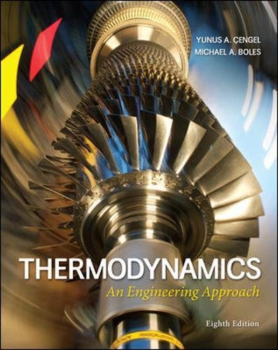 Test Bank For Thermodynamics: An Engineering Approach 8th Edition