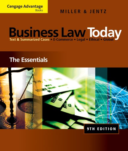 Test Bank For Bundle: Cengage Advantage Books: Business Law Today: The Essentials, 9th + WebTutor™ on Blackboard 1-Semester Printed 9th Edition