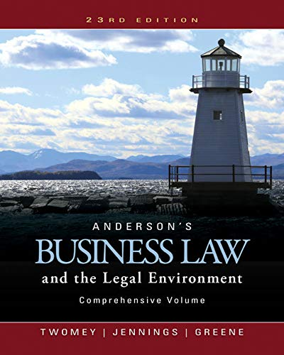 Test Bank For Anderson's Business Law and the Legal Environment, Comprehensive Volume 23rd Edition