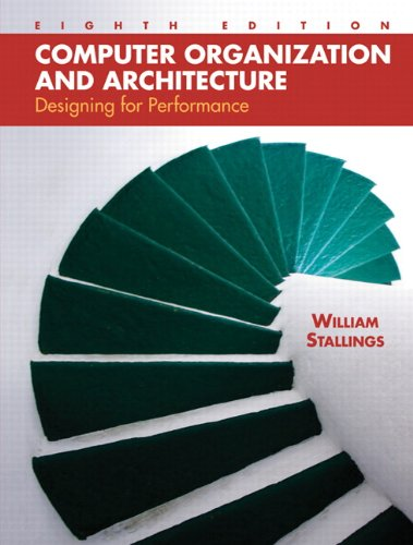 Test Bank For Computer Organization and Architecture: Designing for Performance (8th Edition) 8th Edition