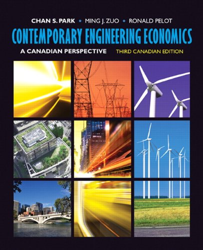 Test Bank For Contemporary Engineering Economics: A Canadian Perspective, Third Canadian Edition with Companion Website (3rd Edition) 3rd Edition