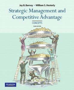 Test Bank For Strategic Management and Competitive Advantage: Concepts, 3rd Edition 3rd Edition