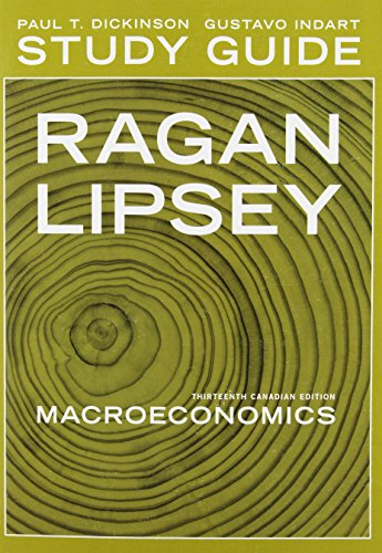 Test Bank For Study Guide for Macroeconomics, Thirteenth Canadian Edition 13th Edition