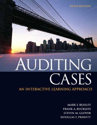 Test Bank For Auditing Cases: An Interactive Learning Approach (5th Edition) 5th Edition