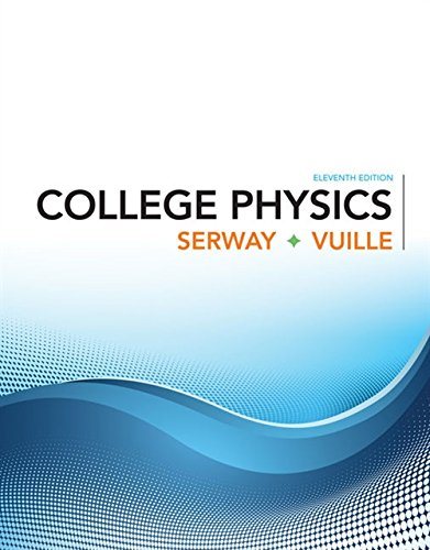 Test Bank For College Physics 11th Edition