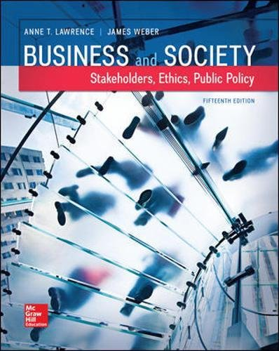 Test Bank For Business and Society: Stakeholders, Ethics, Public Policy (Irwin Accounting) 15th Edition