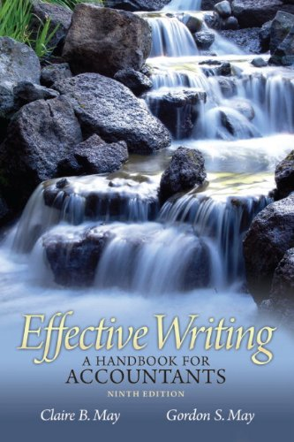 Test Bank For Effective Writing: A Handbook for Accountants, 9th Edition 9th Edition