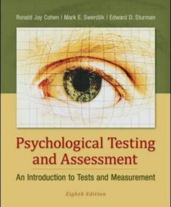Test Bank For Psychological Testing and Assessment: An Introduction to Tests and Measurement 8th Edition