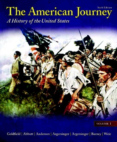 Test Bank For The American Journey: Volume 1 (6th Edition) 6th Edition