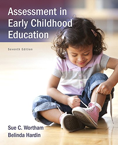 Test Bank For Assessment in Early Childhood Education (7th Edition) 7th Edition