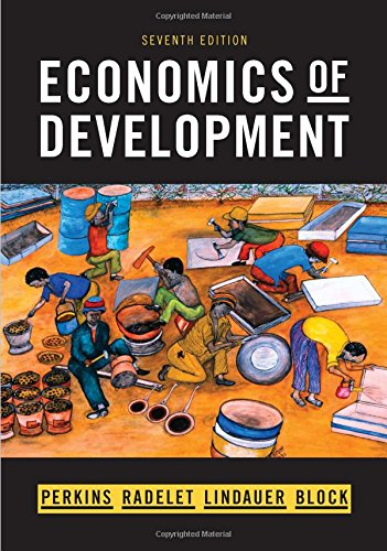 Test Bank For Economics of Development (Seventh Edition) Seventh Edition