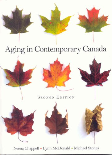 Test Bank For Aging in Contemporary Canada (2nd Edition) 2nd Edition