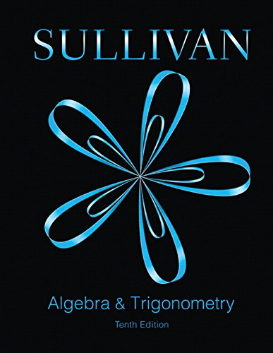 Test Bank For Algebra and Trigonometry (10th Edition) 10th Edition