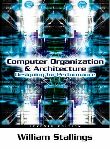 Test Bank For Computer Organization and Architecture: Designing for Performance (7th Edition) 7th Edition