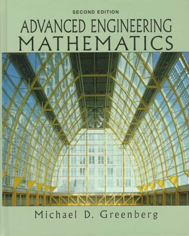 Test Bank For Advanced Engineering Mathematics (2nd Edition) 2nd Edition