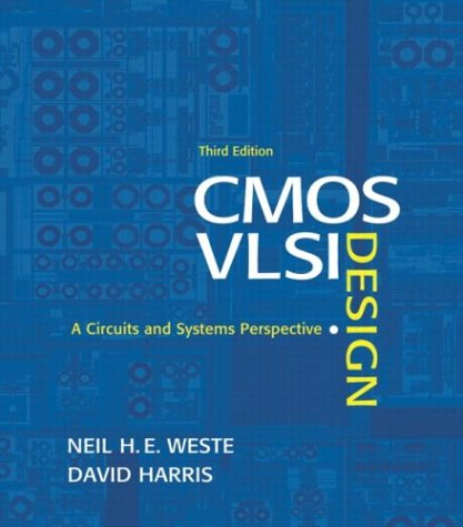Test Bank For CMOS VLSI Design: A Circuits and Systems Perspective (3rd Edition) 3rd Edition