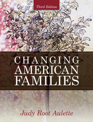 Test Bank For Changing American Families (3rd Edition) 3rd Edition