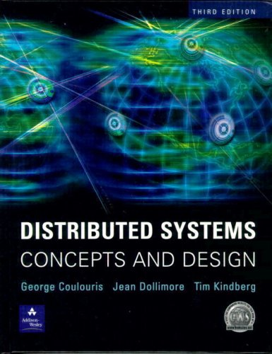 Test Bank For Distributed Systems: Concepts and Design (3rd Edition) 3rd Edition
