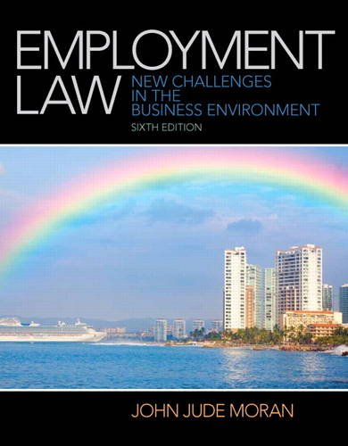Test Bank For Employment Law (6th Edition) 6th Edition