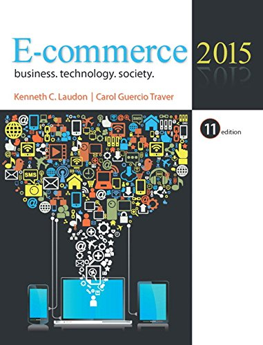 Test Bank For E-Commerce 2015 (11th Edition) 11th Edition