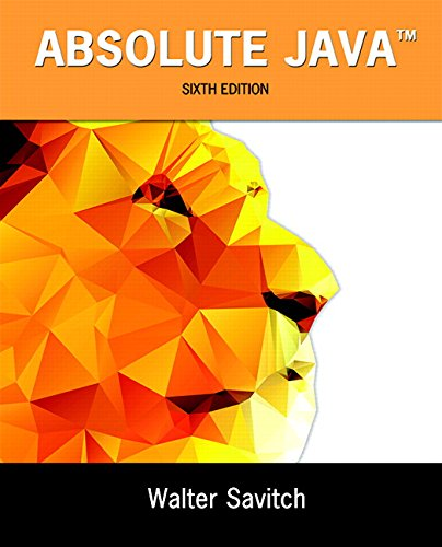 Test Bank For Absolute Java (6th Edition) 6th Edition