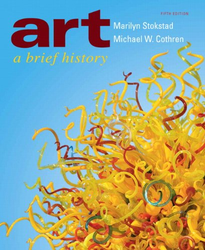 Test Bank For Art: A Brief History (5th Edition) 5th Edition