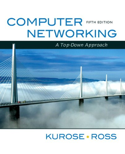 Test Bank For Computer Networking: A Top-Down Approach (5th Edition) 5th Edition