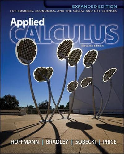 Test Bank For Applied Calculus: For Business, Economics, and the Social and Life Sciences, 11th Expanded Edition 11th Edition