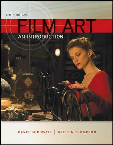 Test Bank For Film Art: An Introduction 10th Edition