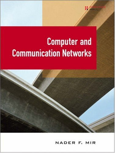 Test Bank For Computer and Communication Networks 1st Edition