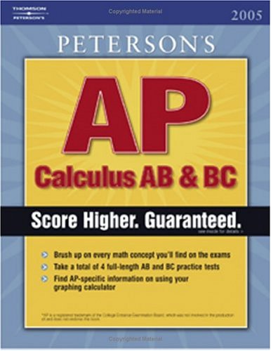 Test Bank For Master the AP Calculus AB & BC, 1st edition (Peterson's AP Calculus AB & BC) Original Edition