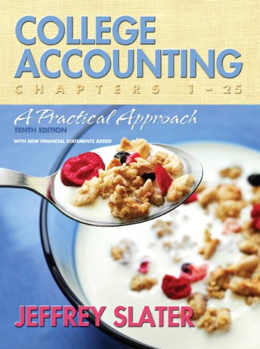 Test Bank For College Accounting: A Practical Approach (Chapters 1-25) (10th Edition) 10th Edition