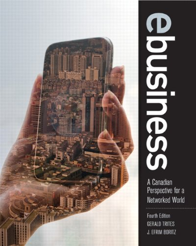 Test Bank For eBusiness: A Canadian Perspective for a Networked World (4th Edition) 4th Edition