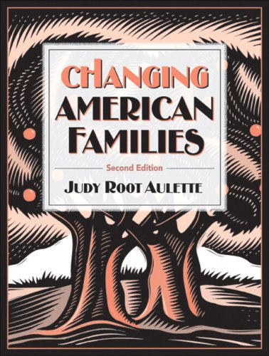 Test Bank For Changing American Families (2nd Edition) 2nd Edition