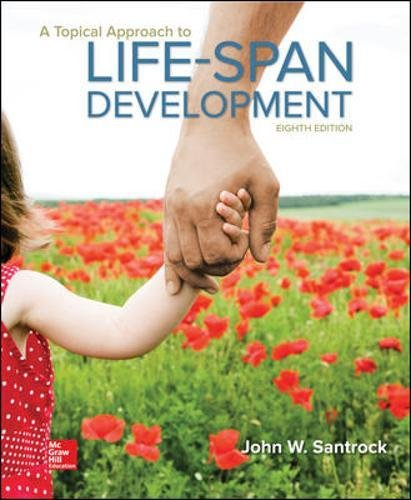 Test Bank For A Topical Approach to Lifespan Development (B&b Psychology) 8th Edition