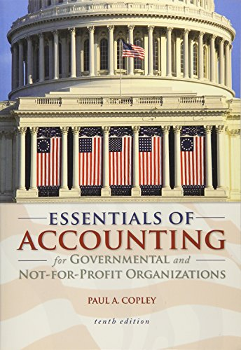 Test Bank For Essentials of Accounting for Governmental and Not-for-Profit Organizations 10th Edition
