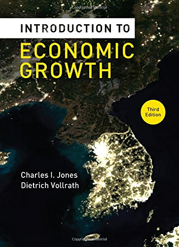 Test Bank For Introduction to Economic Growth (Third Edition) Third Edition