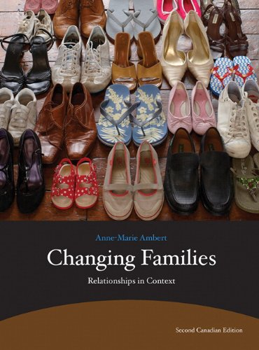 Test Bank For Changing Families: Relationships in Context (2nd Edition) 2nd Edition