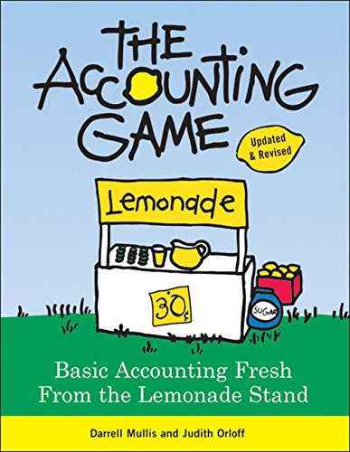 Test Bank For The Accounting Game: Basic Accounting Fresh from the Lemonade Stand Revised Edition