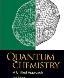 Test Bank For Quantum Chemistry: A Unified Approach (2nd Edition) 2nd Edition