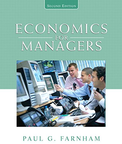 Test Bank For Economics for Managers (2nd Edition) 2nd Edition