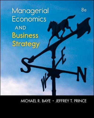 Test Bank For Managerial Economics & Business Strategy (McGraw-Hill Economics) 8th Edition