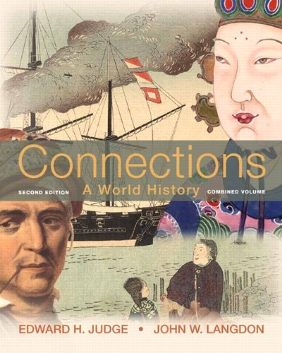 Test Bank For Connections: A World History (2nd Edition) 2nd Edition