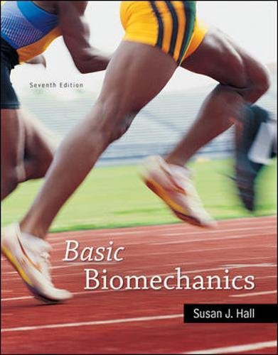 Test Bank For Basic Biomechanics 7th Edition