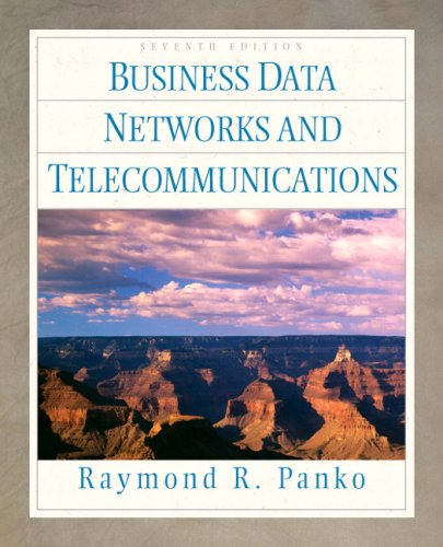 Test Bank For Business Data Networks and Telecommunications (7th Edition) 7th Edition