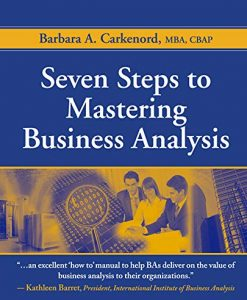 Test Bank For Seven Steps to Mastering Business Analysis First Edition