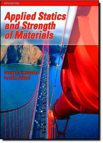 Test Bank For Applied Statics and Strength of Materials (5th Edition) 5th Edition